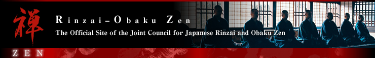 Rinzai-Obaku Zen | The Official Site of the Joint Council for Japanese Rinzai and Obaku Zen